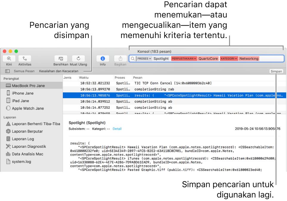 Jendela Konsol dengan kriteria pencarian dimasukkan. Pencarian dapat menyertakan dan mengecualikan log dan aktivitas berdasarkan berbagai kategori.