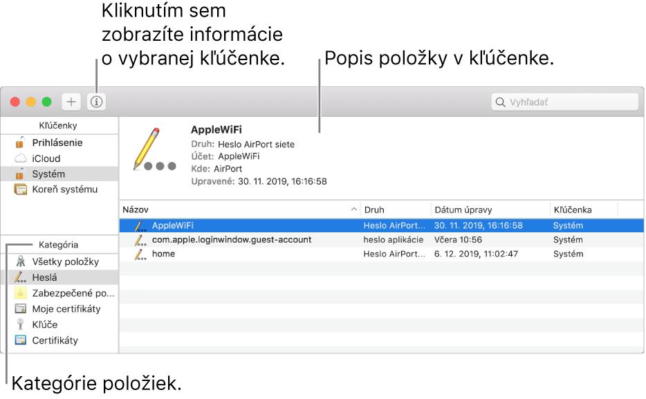 Okno aplikácie Kľúčenka. Vľavom hornom rohu je zoznam vašich kľúčeniek. Pod ním sa nachádza zoznam kategórií položiek vo vybranej kľúčenke (napríklad Heslá aZabezpečené poznámky). Vpravom dolnom rohu je zoznam položiek vo vybranej kategórii anad zoznamom položiek je popis označenej položky.