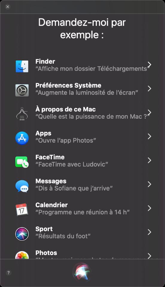 Une fenêtre de Siri avec l'en-tête «Certaines choses que vous pouvez me demander» et des exemples de requêtes pour Siri, comme «Résultats du foot».