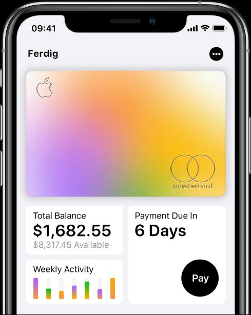 Apple Card i Wallet, som viser Mer-knappen øverst til venstre, saldo og ukentlig aktivitet nederst til venstre, og Betal-knappen nederst til høyre.