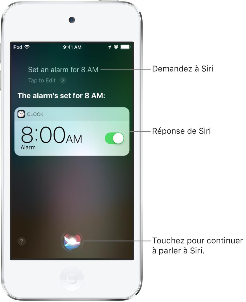 """L'écran Siri affichant ce que Siri doit faire: """"Mets un réveil à 8h"""" et sa réponse: """"Le réveil est programmé pour 8h"""". Une notification de l'app Horloge indique qu'un réveil est activé pour 8h. Un bouton au centre en bas de l'écran permet de continuer à parler à Siri."""