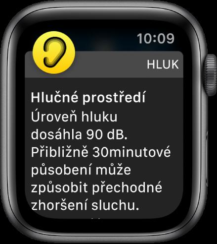 AppleWatch supozorněním na hluk. Ikona aplikace, kníž oznámení patří, se zobrazuje vlevo nahoře. Klepnutím na tuto ikonu aplikaci otevřete.