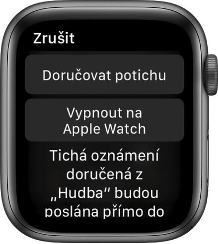 """Nastavení oznámení na Apple Watch Na horním tlačítku je napsáno """"Doručovat potichu"""" ana tlačítku níže """"Vypnout na AppleWatch""""."""