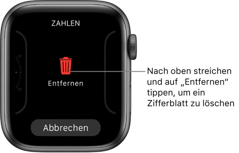 """Display der AppleWatch mit den Tasten """"Entfernen"""" und """"Abbrechen"""", die angezeigt werden, wenn du zu einem Zifferblatt streichst und auf diesem nach oben streichst, um es zu löschen."""
