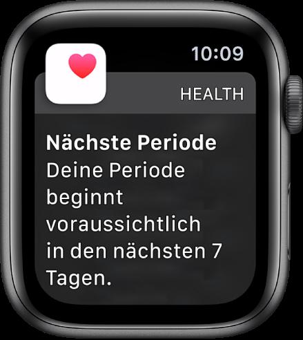 """Apple Watch mit dem Bildschirm für die Vorhersage der Periode, auf dem die Mitteilung """"Nächste Periode. Deine Periode beginnt voraussichtlich in den nächsten 7 Tagen."""" zu sehen ist Unten wird die Taste """"Zyklusprotokoll öffnen"""" angezeigt."""