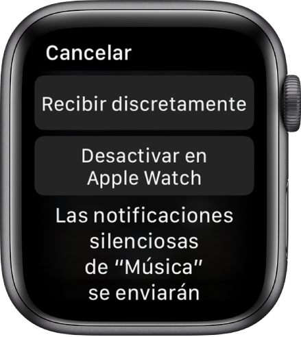 "Configuración de notificaciones en el Apple Watch. El botón superior dice ""Recibir discretamente"" y el botón inferior dice ""Desactivar en Apple Watch""."