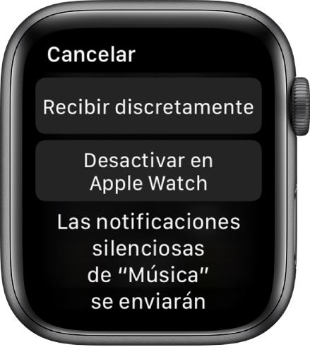 """Configuración de notificaciones en el Apple Watch. El botón superior dice """"Recibir discretamente"""" y el botón inferior dice """"Desactivar en AppleWatch""""."""