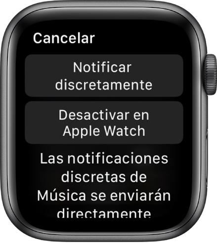 """Ajustes de notificación del AppleWatch. El botón superior dice """"Notificar discretamente"""" y el botón inferior dice """"Desactivar en el AppleWatch""""."""