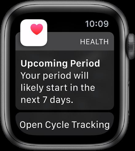 """Apple Watch kuvab menstruaaltsükli ennustuskuva, milles on kirjas """"Upcoming Period. Your period will likely start in the next 7 days"""". Ekraani allservas kuvatakse nupp Open Cycle Tracking"""