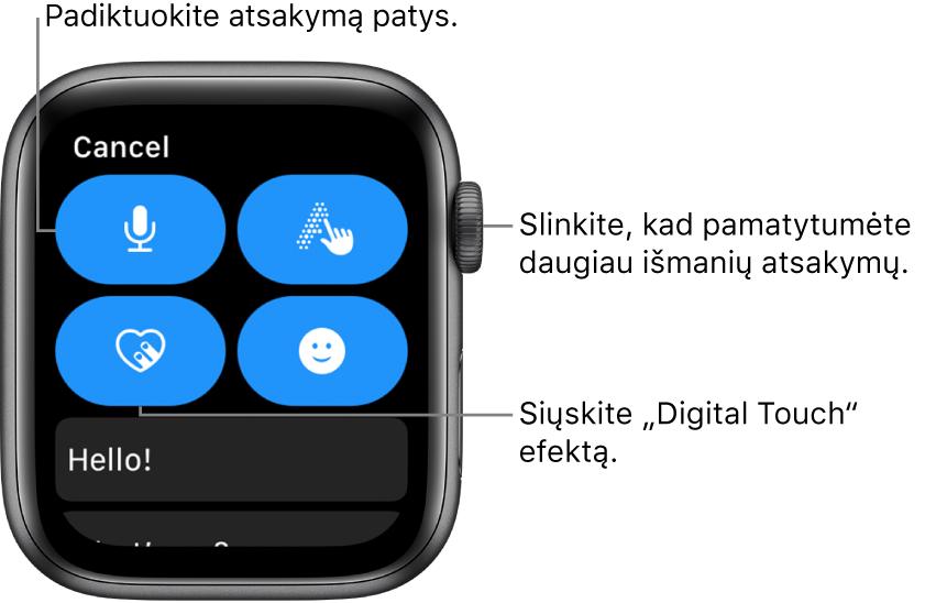 """Atsakymo ekranas, kuriame rodomi diktavimo, rašymo piešiant, """"DigitalTouch"""" ir jaustukų mygtukai. Išmanieji atsakymai pateikiami žemiau. Pasukite """"DigitalCrown"""", kad pamatytumėte daugiau išmaniųjų atsakymų."""