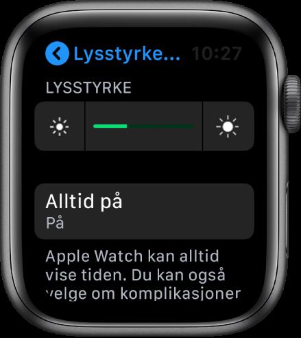 AppleWatch-skjermen som viser Alltid på-knappen på Skjerm og lysstyrke-skjermen.