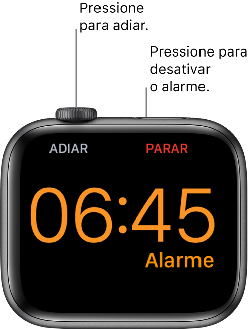 """Apple Watch posicionado de lado, com a tela mostrando um alarme acionado. Abaixo da Digital Crown, lê-se """"Adiar"""". A palavra """"Parar"""" aparece abaixo do botão lateral."""