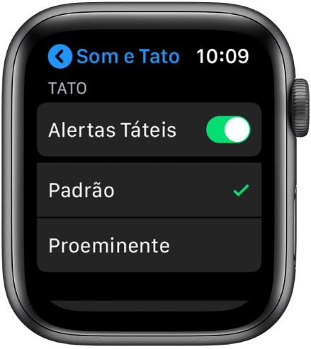 """Ajustes de """"Sons e Tato"""" no Apple Watch, com o seletor de Alertas Táteis e as opções Padrão e Proeminente abaixo."""