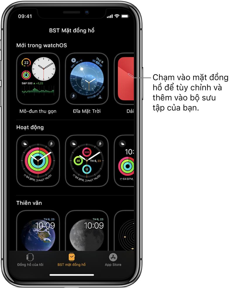 Ứng dụng Apple Watch mở đến BST mặt đồng hồ. Hàng trên cùng hiển thị các mặt đồng hồ mới, các hàng tiếp theo hiển thị các mặt đồng hồ được nhóm theo loại – ví dụ: Hoạt động và Thiên văn. Bạn có thể cuộn để xem thêm các mặt được nhóm theo loại.