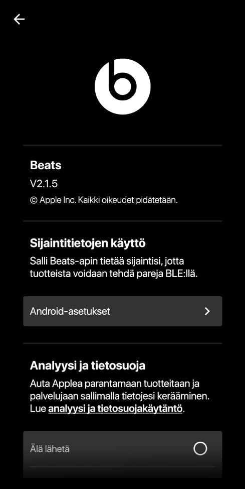 Beats-sovelluksen asetukset, jossa näkyy Beats-sovelluksen versio, sijaintiasetukset sekä analyysi- ja yksityisyysasetukset