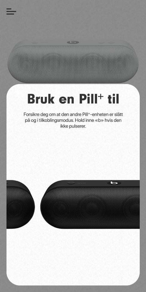 «Bruk en Pill+ til»-skjermen