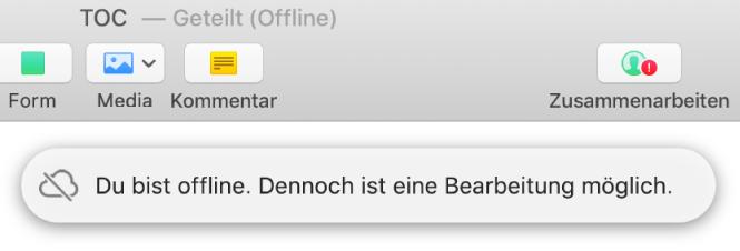 """Ein rotes Ausrufezeichen auf der Taste in der Symbolleiste und der Hinweis """"Du bist offline. Dennoch ist eine Bearbeitung möglich.""""."""