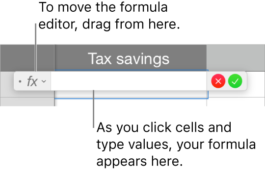 The Formula editor. You enter a formula by typing values and clicking cells and functions.