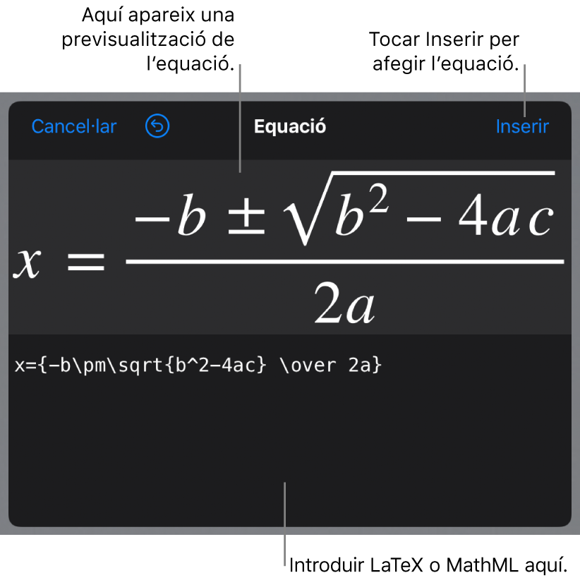 El quadre de diàleg Equació amb la fórmula quadràtica escrita amb les ordres LaTeX i una previsualització de la fórmula al damunt.
