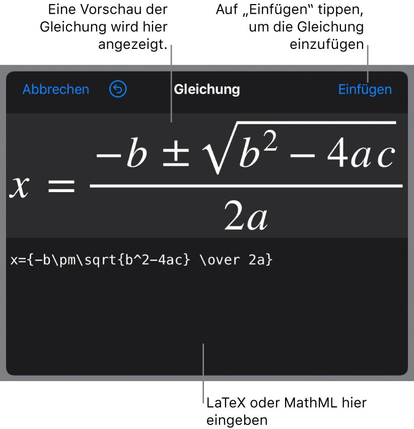 """Im Dialogfenster """"Gleichung"""" wird die quadratische Formel angezeigt, die mit LaTeX-Befehlen geschrieben wurde, darüber wird eine Vorschau der Formel angezeigt."""