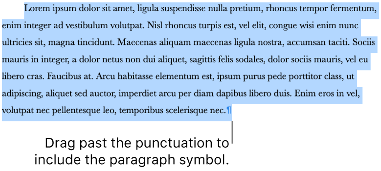 A paragraph selected, with the paragraph symbol included in the selection.