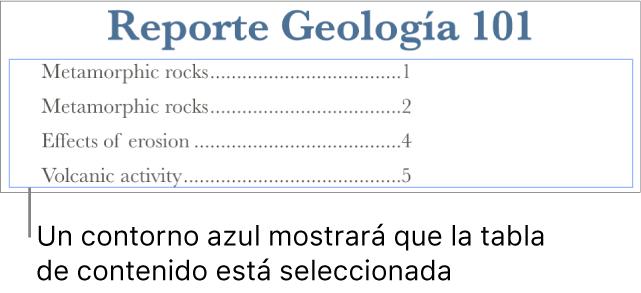 Una tabla de contenido incluida en un documento. Las entradas muestran los encabezados, junto con sus números de página.
