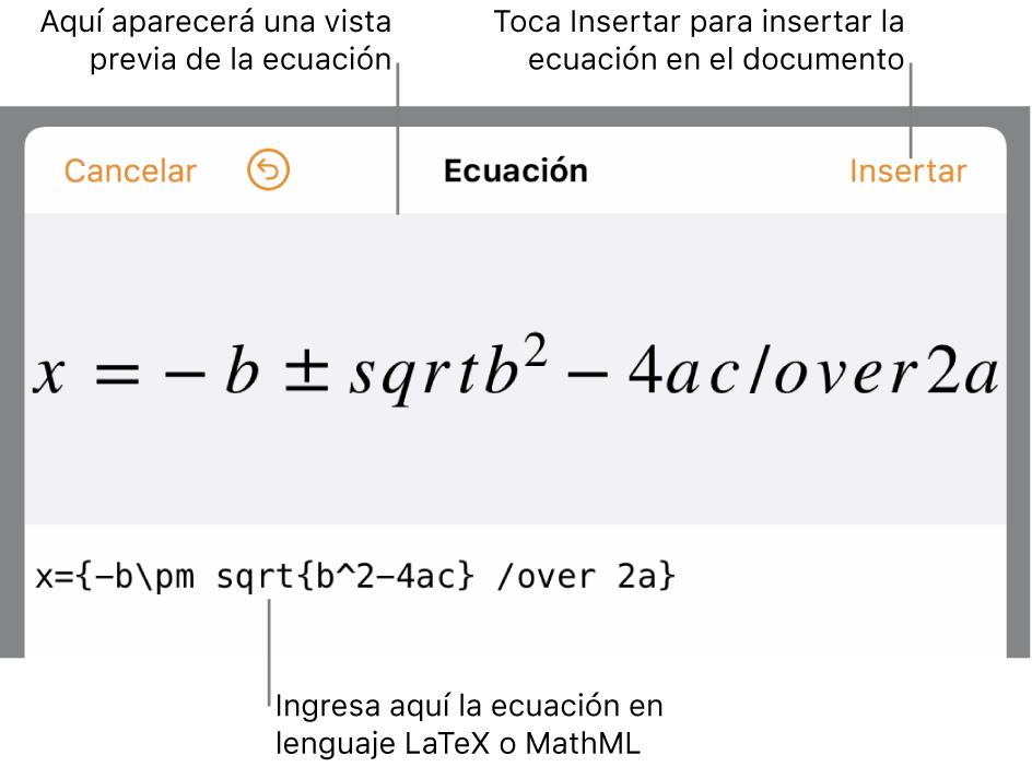 El diálogo de edición de ecuación con la fórmula cuadrática escrita con comandos de LaTeX y una previsualización de la fórmula encima.