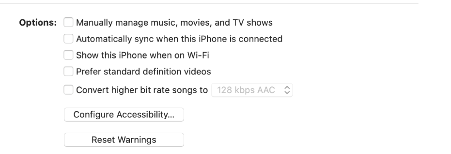 "The sync options showing checkboxes to manually manage content items, automatically sync, and display the device when connected over Wi-Fi. The ""Prefer standard definition videos"" and ""Convert high bit rate songs options also appear. A Configure Accessibility button and a Reset Warning button also appear."