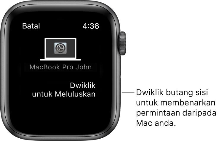 Apple Watch menunjukkan permintaan kelulusan daripada MacBook Pro.