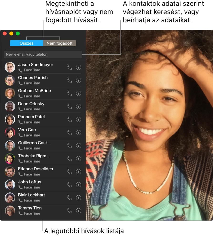 Egy FaceTime-ablak, amelyben megtekintheti, hogyan kezdeményezhet video- és hanghívást, hogyan használhatja a keresőmezőt a kontaktadatok bevitelére vagy keresésére, és hogyan jelenítheti meg a legutóbbi hívások listáját.