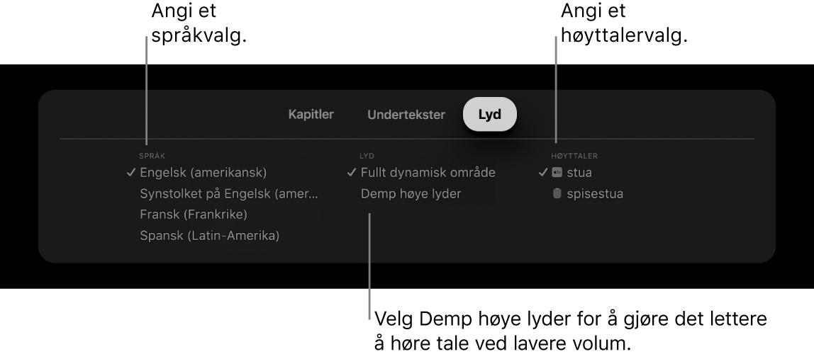 Avspillingsskjerm som viser Lyd-nedtrekksmenyen og Demp høye lyder valgt