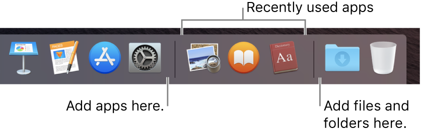 The right end of the Dock. Add apps to the left of the recently used apps section and add folders to the right of that section, where the Downloads stack and the Bin are located.
