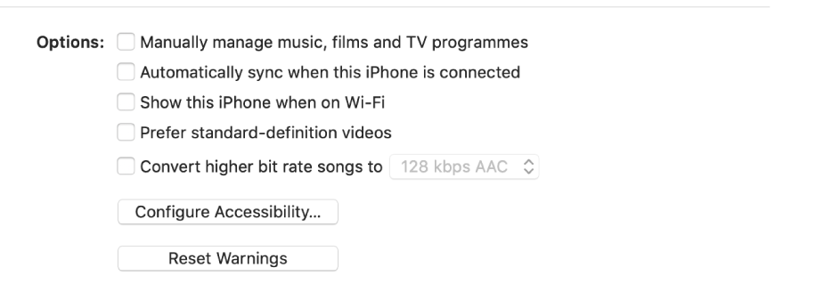 """The sync options showing tickboxes to manually manage content items, automatically sync and display the device when connected over Wi-Fi. The """"Prefer standard definition videos"""" and """"Convert high bit rate songs"""" options also appear. A Configure Accessibility button and a Reset Warning button also appear."""