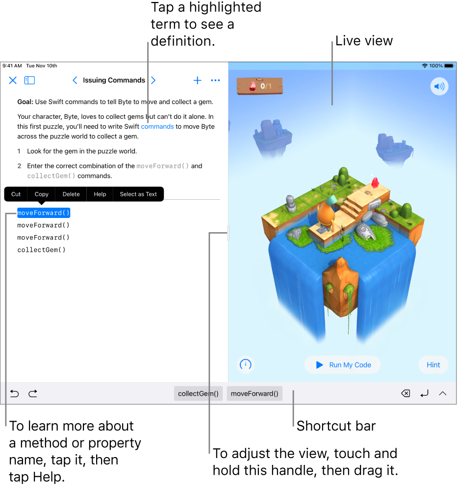 A playground with an area for entering code on the left and a live view of the result on the right. You can tap highlighted text to get a definition, and tap method and property names to get quick help.