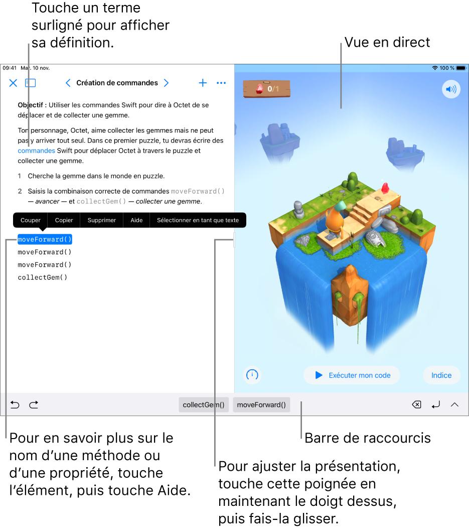 Un playground avec une zone prévue pour saisir du code à gauche et la vue en direct du résultat à droite. Tu peux toucher du texte surligné pour afficher une définition, et toucher le nom de la méthode ou de la propriété pour obtenir une aide rapide.