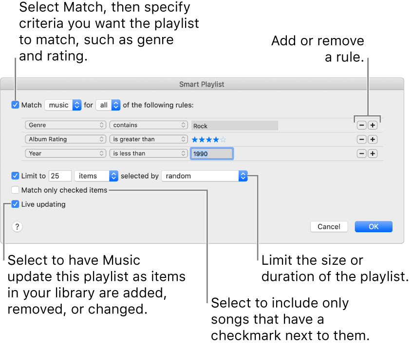 The Smart Playlist window: In the top-left corner, select Match, then specify the playlist criteria (such as genre or rating). Continue to add or remove rules by clicking the Add or Remove button in the top-right corner. Select various options in the lower portion of the window such as limiting the size or duration of the playlist, including only songs that are checked or having Music update the playlist as items in your library change.