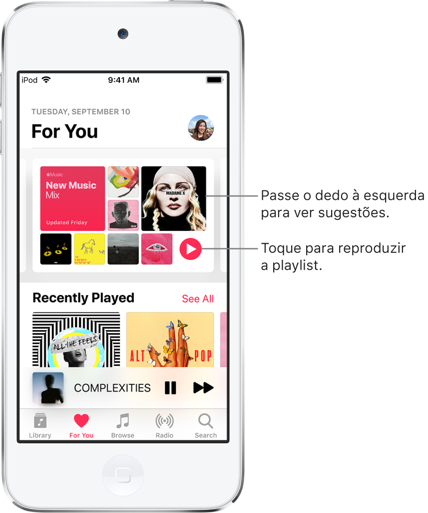 Tela Para Você mostrando a playlist Mix de Músicas Novas na parte superior. O botão Reproduzir aparece na parte inferior direita da playlist. Abaixo, a seção Reproduzido Recentemente, mostrando duas capas de álbuns.