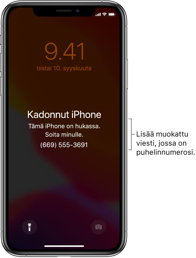 """iPhonen lukittu näyttö, jossa on viesti: """"Kadonnut iPhone. Tämä iPhone on kadonnut. Soita minulle. (669) 555-3691."""" Voit lisätä muokatun viestin ja puhelinnumerosi."""
