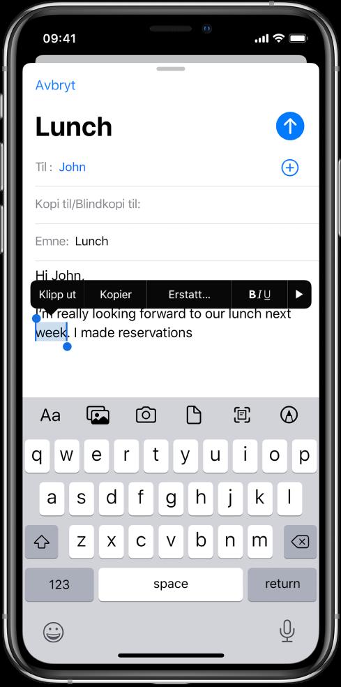 Et eksempel på en e-postmelding med noe av teksten markert. Over markeringen vises knappene Klipp ut, Kopier, Lim inn, uthevet/kursiv/understreket samt Vis mer. Den markerte teksten er markert og har håndtak i hver ende.