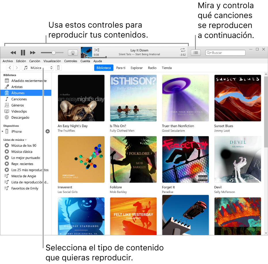 """La ventana principal de la biblioteca de iTunes: en el navegador, selecciona el tipo de contenido que quieres reproducir (como Música). Usa los controles de la tira superior para reproducir el contenido, y el menú desplegable """"A continuación"""" de la derecha para ver tu biblioteca de diversas maneras."""