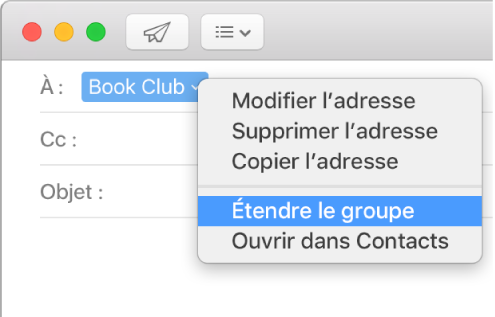 Un courriel dans Mail, affichant un groupe dans le champ À et le menu contextuel avec la commande Étendre le groupe sélectionnée.