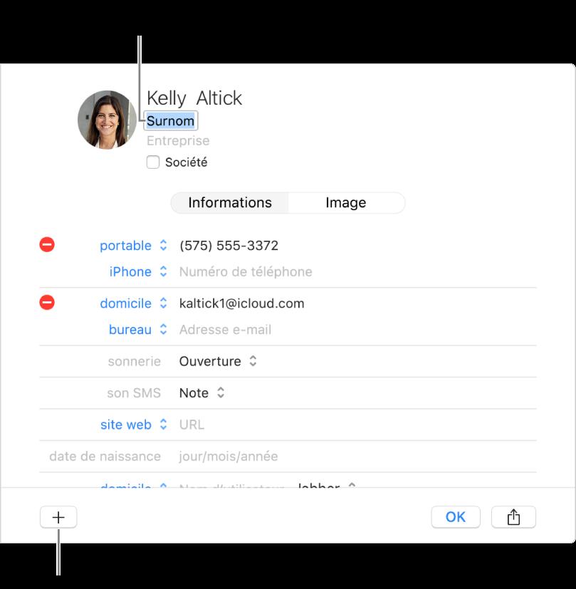 La fiche d'un contact présentant le champ de surnom sous le nom du contact et un bouton en bas de la fenêtre pour ajouter d'autres champs à la fiche.