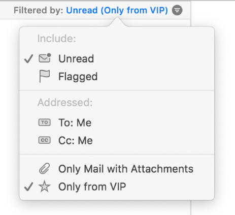 The filter pop-up menu showing six possible filters: Unread, Flagged, To: Me, CC: Me, Only Mail with Attachments, and Only from VIP.