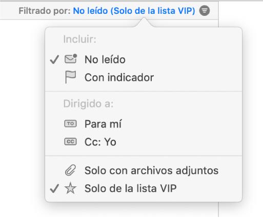 """El menú desplegable de filtros que muestran los seis filtros posibles: """"No leído"""", """"Con indicador"""", """"Para mí"""", """"Conmigo mí, """"Solo mensajes con archivos adjuntos"""" y """"Solo de la lista VIP""""."""