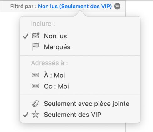 Le menu local filtre affichant les six filtres possibles: Non lus, Marqués, À: Moi, Cc: Moi, Uniquement avec pièces jointes et Uniquement de VIP.
