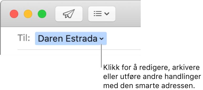 En smart adresse med pilen du kan klikke for å redigere, arkivere, eller arbeide med en smart adresse.