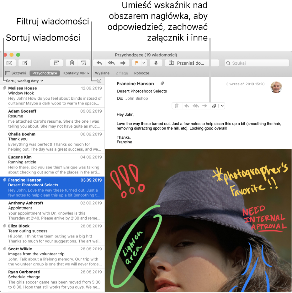 Okno główne Mail. Kliknij wSortuj według daty nad listą wiadomości, aby zmienić sposób sortowania wiadomości. Przeciągnij pasek separatora, aby pokazać większą lub mniejszą część wiadomości. Umieść wskaźnik nad obszarem nagłówka wiadomości, aby wyświetlić przyciski służące do odpowiadania, zachowywania załączników oraz innych czynności.