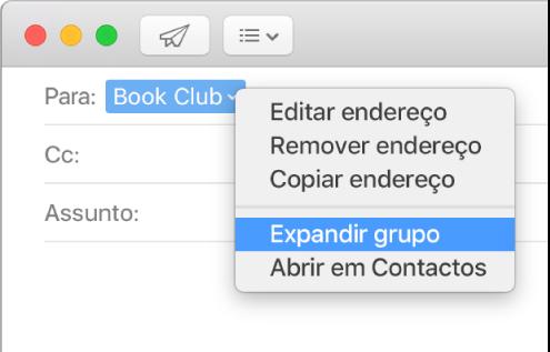 """Uma mensagem de e-mail com um grupo no campo Para e o menu pop-up a mostrar o comando """"Expandir grupo""""."""