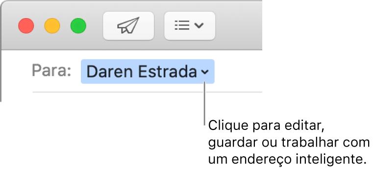 Um endereço de e‑mail com uma seta que pode ser clicada para editar, guardar ou trabalhar com um endereço inteligente.
