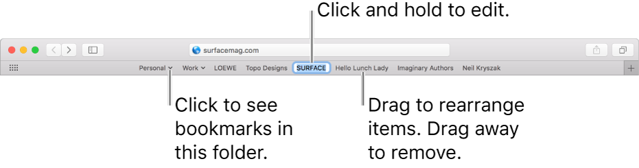 The Favorites bar with a bookmarks folder. To edit a bookmark or folder in the bar, click and hold it. To rearrange items in the bar, drag them. To remove an item, drag it away from the bar.